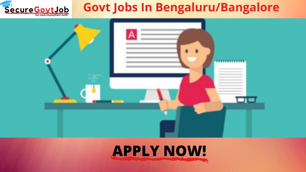 Govt Jobs in Bangalore