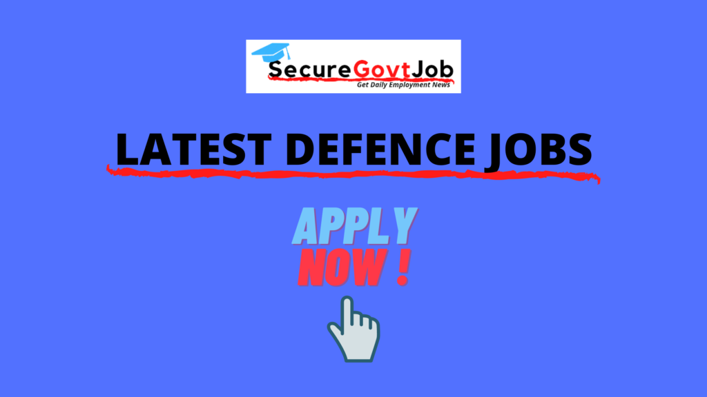 Defence Jobs 2021
