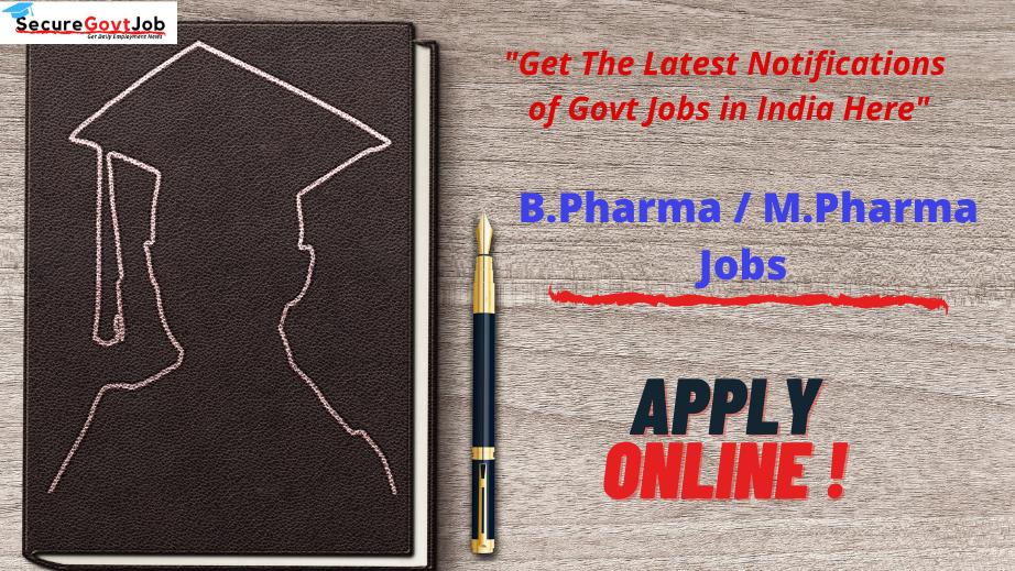 B.Pharma/M.Pharma Jobs 2021