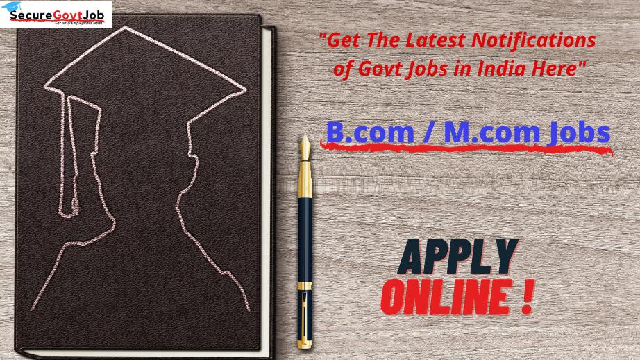 Bcom/Mcom Jobs 2021