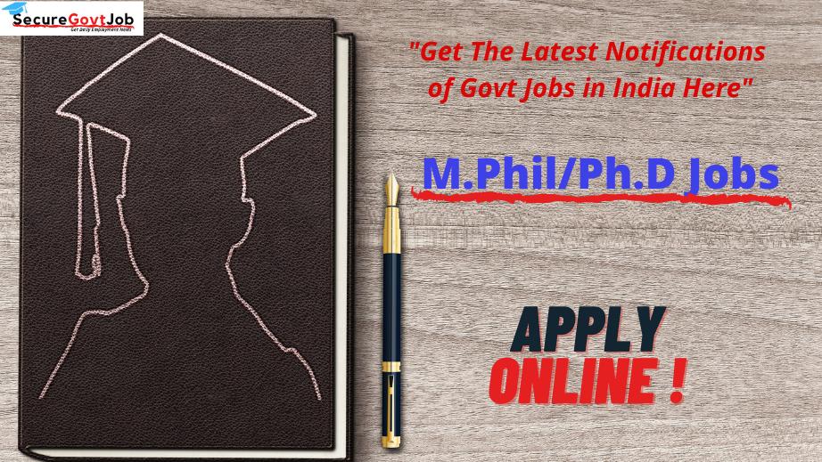 MPhil/Phd Jobs 2021