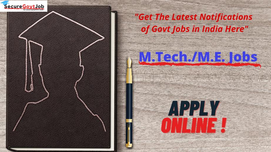 M.Tech/M.E Jobs 2021