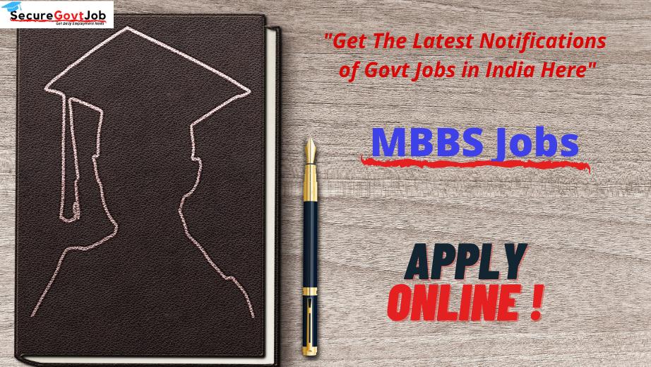MBBS Jobs 2021