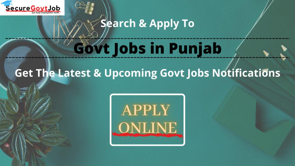 Govt Jobs in Punjab 2021