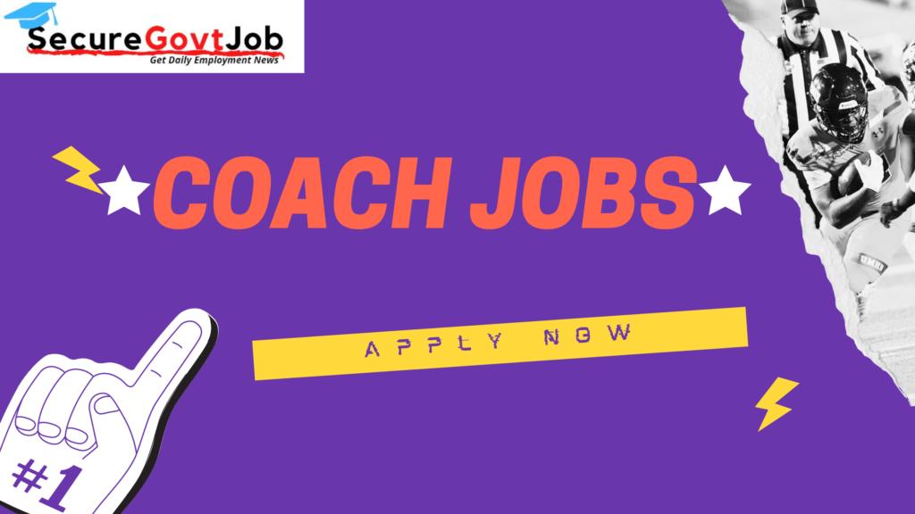 coach jobs 2021