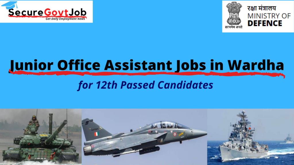 Junior Office Assistant Jobs in Wardha